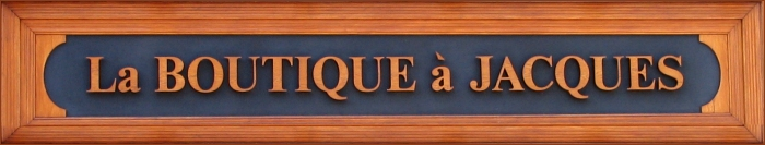 Retour : La BOUTIQUE à JACQUES